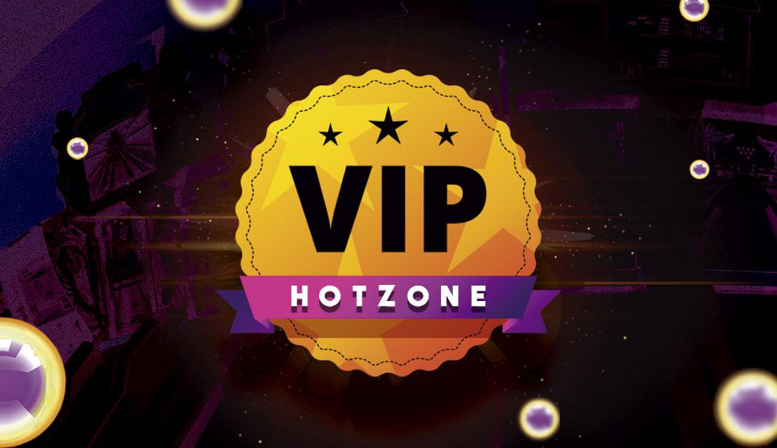 VIP HotZone